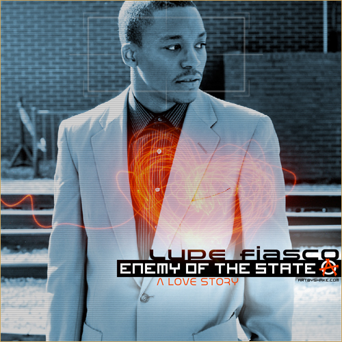 Lupe Fiasco Enemy Of The State Album Cover