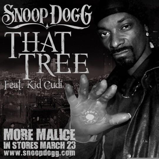 Snoop Dogg - That Tree Featuring KiD CuDi
