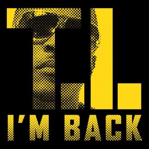 T.I. - I'm Back Album Cover Artwork