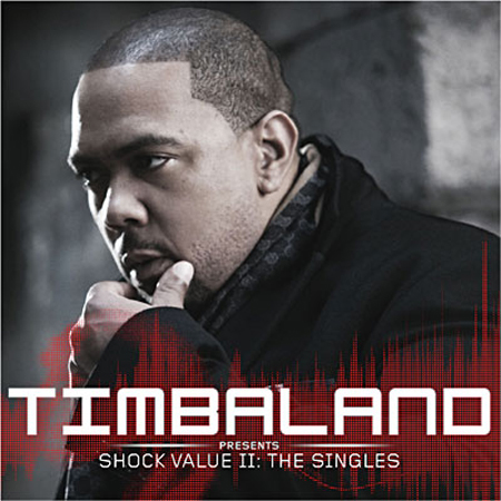 Timbaland - Shock Value II The Singles