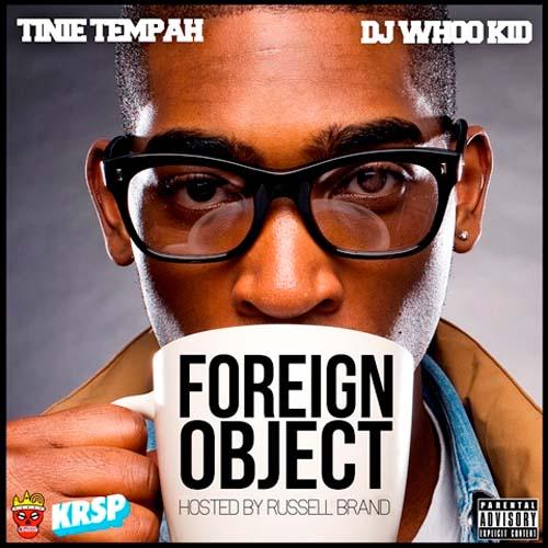 Tinie Tempah - Foreign Object Mixtape