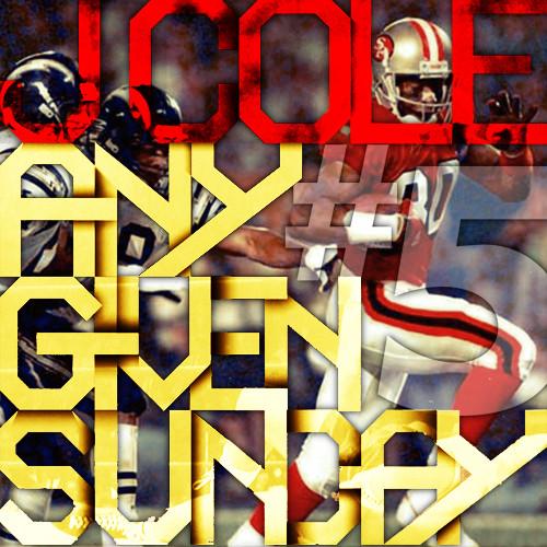 J Cole Any Given Sunday 5 J Cole Any Given Sunday  5