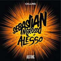 Sebastian Ingrosso Alesso Calling R3hab Swanky Tunes Remix
