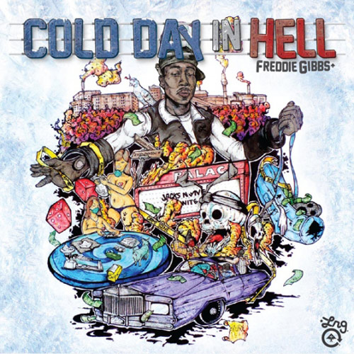 Freddie Gibbs Cold Day In Hell
