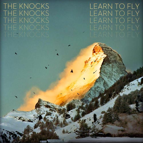 The Knocks Learn To Fly