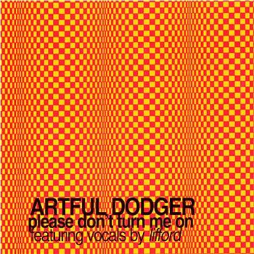 Artful Dodger Rave On