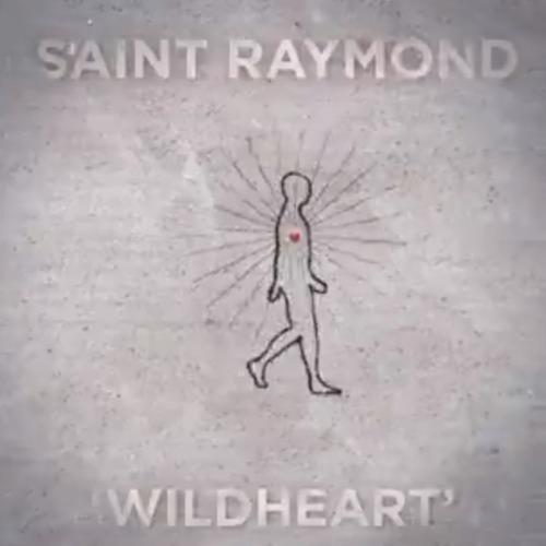 Saint Raymond Wild Heart