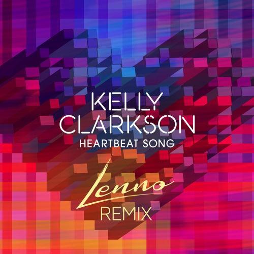 Heartbeat Song Lenno Kelly Clarkson